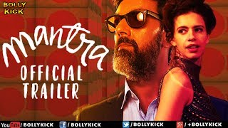 Mantra Official Trailer   Hindi Trailer 2017   Bollywood Trailers 2017