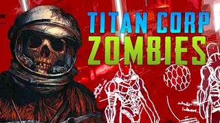 Titan Corp (Ep.2)(Call of Duty Zombies Mod)