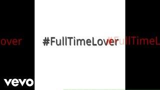 E-BLESS - Full Time Lover (Audio)