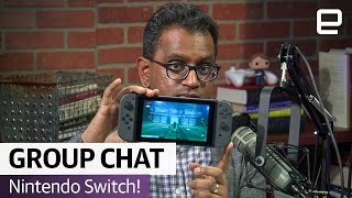 Nintendo Switch! | The Engadget Podcast Ep. 30