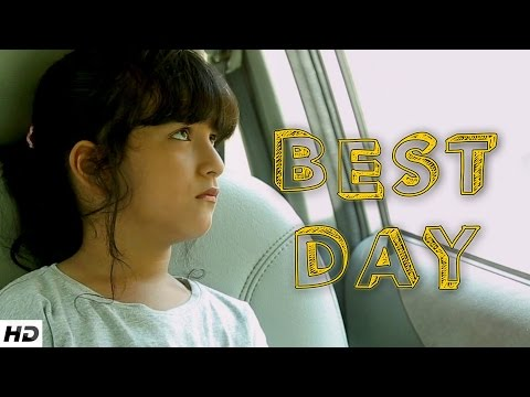 BEST DAY - Father and Daughter's Touching Story | Emotional Short Film