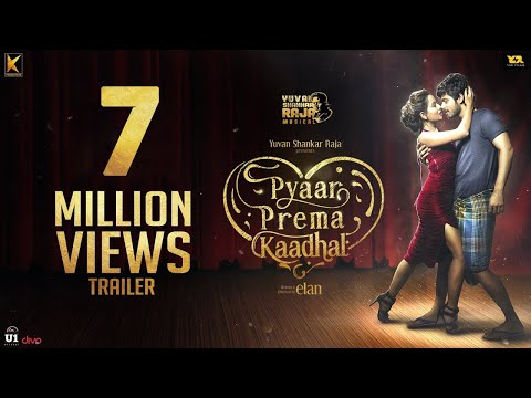 Xxx Mp4 Pyaar Prema Kaadhal Trailer Harish Kalyan Raiza Yuvan Shankar Raja Elan 3gp Sex