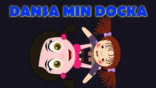 Dansa min docka | Barnsånger på svenska