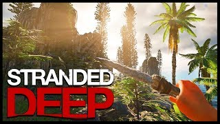 Stranded Deep - Shark Attack Imminent!  - A Dead Man's Tales (Stranded Deep Gameplay)