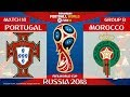 Portugal vs Morocco ⚽️ | FIFA World Cup Russia 2018 | MATCH 18 | 20/06/2018 | FIFA 18