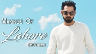 Makings of Lahore | Gippy Grewal, Roach Killa, Dr Zeus | White Hill Music