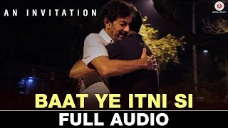 Baat Ye Itni Si | An Invitation - Short Film | Rajat Kapoor