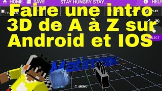 Comment créé une intro 3D sur android et IOS