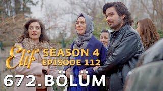 Elif 672. Bölüm | Season 4 Episode 112
