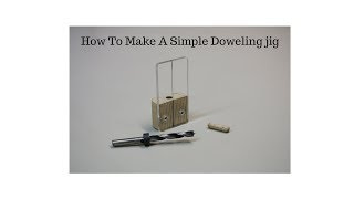 How To Make A Simple Doweling Jig | SHOP MAD