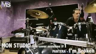 MON STUDIO live cover sessions #1 - PANTERA (I'm broken)