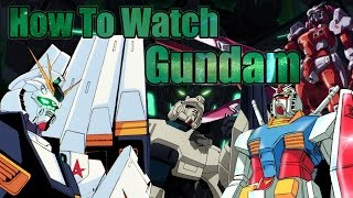 How to Watch Gundam [Part 1] - Universal Century [Chronologically]