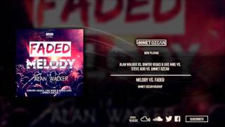 Melody vs. Faded (Ummet Ozcan Tomorrowland Brasil Mashup)