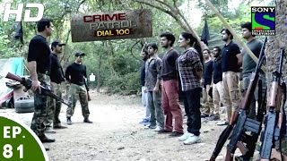Crime Patrol Dial 100 - क्राइम पेट्रोल - Jung-2 - Episode 81 - 26th January, 2016