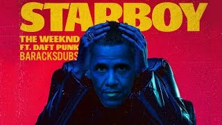 Barack Obama Singing Starboy by The Weeknd (ft. Daft Punk)