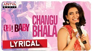 Changubhala Lyrical || Oh Baby Songs || Samantha Akkineni, Naga Shourya || Mickey J Meyer