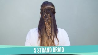 Easiest 5 Strand Braid How To