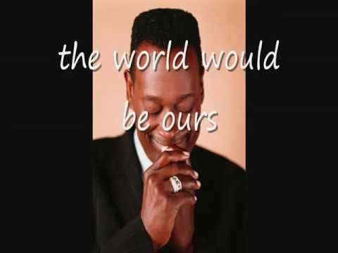 Luther Vandross & Cheryl Lynn If This World Were Mine Lyrics On Screen HD