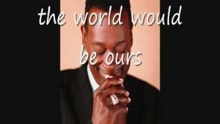 Luther Vandross & Cheryl Lynn ~ If This World Were Mine ~ Lyrics On Screen ~ (HD)
