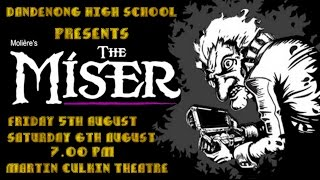 The Miser - Dandenong High School Production 2016