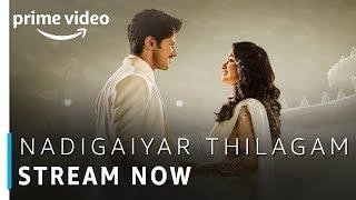 Nadigaiyar Thilagam | Tamil Movie | Stream Now | Amazon Prime Video