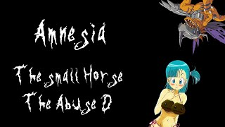 Amnesia:The Small Horse 2:The Abuse Part D