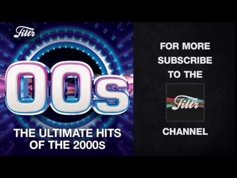 00s - The Ultimate Hits of the 2000s