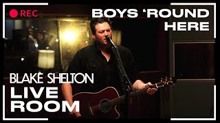 "Blake Shelton - ""Boys 'Round Here"" captured in The Live Room"