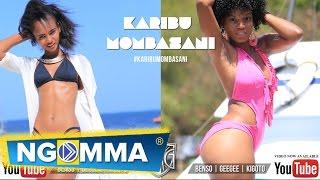 BENSO  GEEGEE  &  KIGOTO - Karibu Mombasani [Official Music Video]