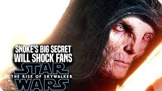 The Rise Of Skywalker Snoke's Big Secret Will Shock Fans! (Star Wars Episode 9)