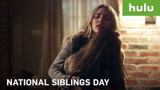 National Siblings Day • Hulu