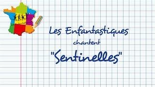 SENTINELLES -   Les Enfantastiques