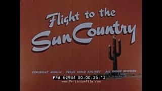 1954 TWA AIRLINES ARIZONA & NEVADA TRAVELOGUE   GRAND CANYON / LAS VEGAS  62934