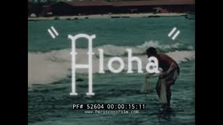 HONOLULU HAWAII 1940s TRAVELOGUE FILM   SURFING  WAIKIKI BEACH & DIAMOND HEAD 52604