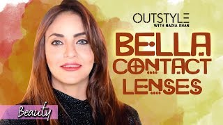 How To Choose The Best Contact Lenses | Nadia Suggests Bella Lenses For Eyes | OutStyle.com