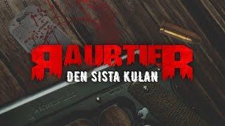 RAUBTIER - DEN SISTA KULAN (Lyrics ENG/SWE)