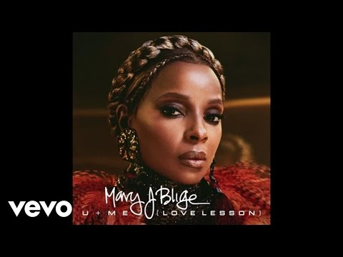 Mary J. Blige U Me Love Lesson Official Audio