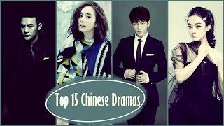 Top 15 Chinese Dramas