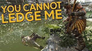 You Cannot Ledge Me - For Honor with Raider & Highlander