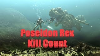 Poseidon Rex: Kill Count