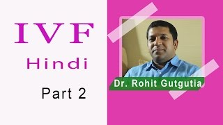 IVF Hindi 2. Lady with best egg, day one of menstruation