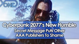 Cyberpunk 2077's Humble New Secret Message Puts Other AAA Publishers To Shame