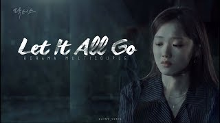 KDrama Multicouples ► Let It All Go