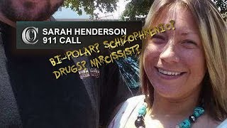📞 FULL 911 CALL - SARAH HENDERSON (2017)