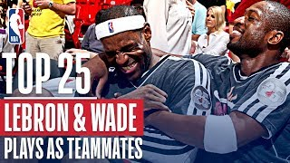 LeBron James and Dwyane Wade's Top 25 Plays As Teammates