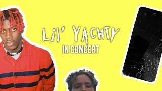 LIL YACHTY CONCERT! And Destroyed iPhone