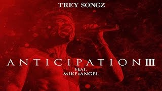 Trey Songz - Mind Fuckin ft. MikexAngel