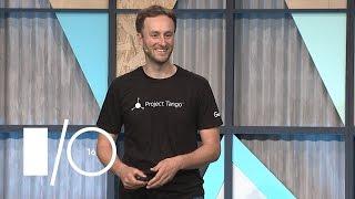 Introducing Project Tango Area Learning - Google I/O 2016
