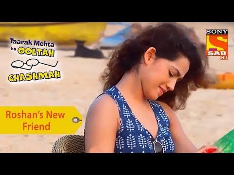 Xxx Mp4 Your Favorite Character Roshan Wants To Befriend A Foreigner Taarak Mehta Ka Ooltah Chashmah 3gp Sex
