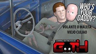 VOLANTE O MALETA VIEJO QL! Who is YOur Daddy! en Español - GOTH